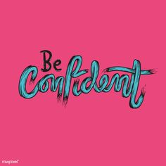 Be confident vector Vector Graphics, Vector Can, Vector Free, Bold Typography, Typography Quotes, Free Vector Illustration, Free Illustrations, Bird Illustration, Fortune Favors The Bold