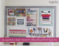 10 clever hacks for your craft room or workspace.  (I like a few of these ideas)