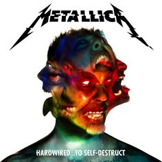 "~NEW METALLICA ALBUM: ""HARDWIRED...TO SELF-DESTRUCT"" RELEASE DATE:  NOVEMBER…"
