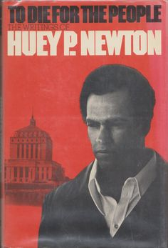 """""""To Die for the People: The Writings of Huey P. Newton"""" #Signed by Huey Percy Newton! #HappyBlackHistoryMonth 