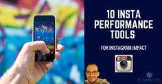 10 Insta Performance Tools For Instagram Impact