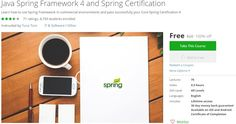 [100% Free #Udemy Course] #Java Spring Framework 4 and #Spring_Certification   freeudemycourses.info  Course Description  Welcome to Java Spring Framework 4 and Core Spring Certification Preparation/Training course.  By attending this course you will be able to learn the details of the latestSpring Framework 4xversion by following code samples.  This course also provides you the answers to allCore Spring Framework 4x Certificationquestions inside the official study guide. (in total 162…