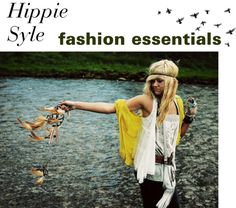 """Hippy Syle: fashion essentials•"" by the-hipster-tip-sisters ❤ liked on Polyvore"
