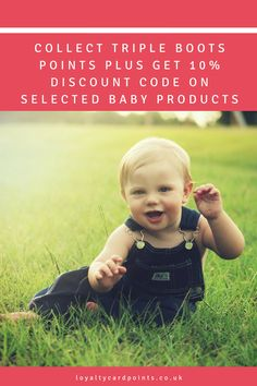 Get extra Advantage Card points plus get extra savings! Collect triple Boots points plus use a voucher code to get 10% off baby products.