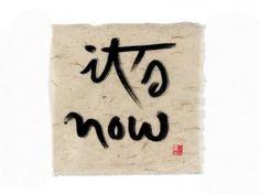 it-is-now