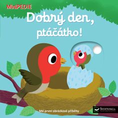 MiniPEDIE – Dobrý den, ptáčátko!