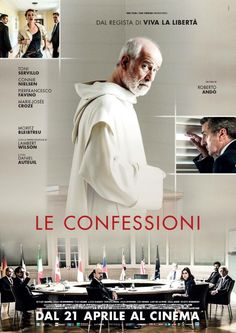 Film Review For The Confessions. Directed by Roberto Andò. Releases in U.S. Cinemas, July 7, 2017, Distributed by Uncorked Entertainment.  A Striking Thriller with a Captivating Score and Intense Acting  #Thriller #indiefilm #indiethriller