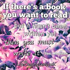 A Writing Quote I keep remembering while writing my novel...
