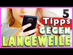 LANGEWEILE WAS TUN ? 5 TIPPS GEGEN LANGEWEILE ZUHAUSE | LIFEHACKS | HERBST 2015 | Prowl3r - YouTube