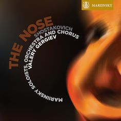 Shostakovich's The Nose on the Mariinsky Label.