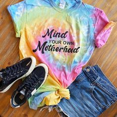 Mind your own Motherhood Tie Dye Tee Tie Dye Outfits, Mind You, Mindfulness, Unisex, Tees, Cotton, Clothes, Fashion, Outfits