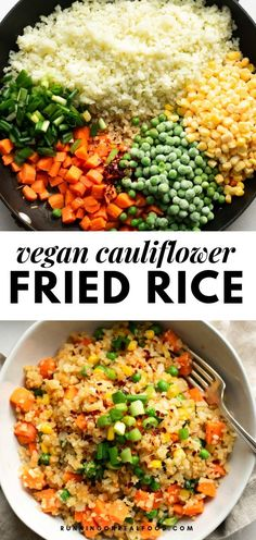 Healthy Vegan Cauliflower Fried Rice This low-carb healthy cauliflower fried rice is easy to make in just 20 minutes. Low-fat, gluten-free, great for meal prep! The post Healthy Vegan Cauliflower Fried Rice & Food appeared first on Vegetarian recipes . Veggie Recipes, Whole Food Recipes, Diet Recipes, Gluten Free Vegan Recipes Dinner, Low Fat Vegetarian Recipes, Gluten Free Rice, Low Carb Vegitarian Recipes, Vegan Recipes Asian, Easy Veggie Meals