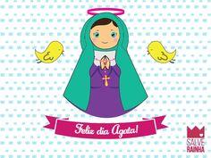 Agata hoje é seu dia!  Queremos te desejar um feliz dia! #SalveRainha #CuidameSempre #Agata #FelizDia