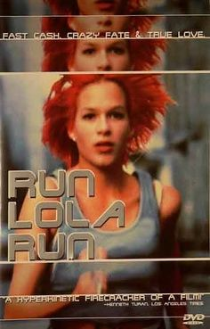 Run Lola Run (Germany) - I wasn't sure about this one when I first started watching it, but it had been highly recommended by someone whose opinion I trusted so I stuck with it, and was glad I did! Really different, really fun!