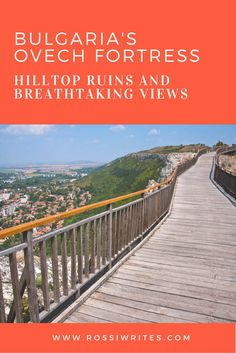 Pin Me - Bulgaria's Ovech Fortress - Hilltop Ruins and Breathtaking Views…