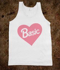 Basic (Barbie Parody) - Shirt