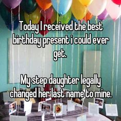 Today I received the best birthday present i could ever get. My step daughter legally changed her last name to mine. Whisper Confessions, Good Birthday Presents, Step Parenting, Daughter, Names, Good Things, Change, My Daughter, Daughters