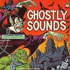 """Scar Stuff: Ghostly Sounds (Gershon Kingsley & Peter Waldron) """"Ghostly Sounds"""" (Peter Pan, 8125, 1975)"""