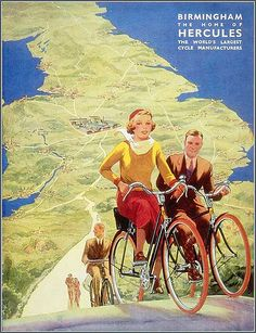 Birmingham, home of Hercules cycle company cycling motivation, cycling posters, cycling, cycling quotes, classic cycling