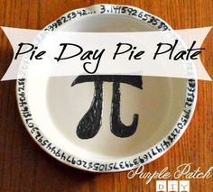 A Pi pie plate! Great for celebrating Pi Day or for the math lover in your life!