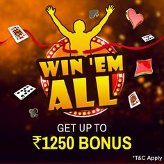 Be a Pro Player to Boost your Bankroll with Extra Bonus! Play and win more than Rs.250 in the promotion period to get 2% bonus up to Rs.1250 of your winnings.