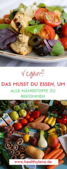 Ist vegan eine Mangelernährung? Hier erfährst du, was genau du essen solltest, um deinen Nährstoffbedarf auch rein pflanzlich zu decken! Tipps & Tricks für die vegane Ernährung!