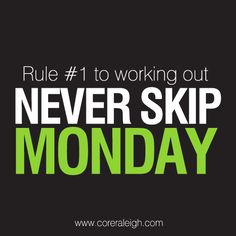 Never skip monday! workout rules Never skip monday! Gym Motivation Quotes, Gym Quote, Weight Loss Motivation, Workout Quotes, Exercise Motivation, Sport Motivation, Fitness Quotes, Monday Motivation, Fitness Goals