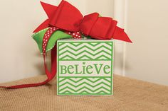 Believe.  Vinyl Decal, from Simply Said Designs.  http://simplysaiddesigns.com/images/SalesToolsExtras/FallWinterShoppingGuide_2013.pdf