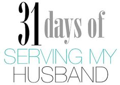 31 Days of Serving My Husband: An Introduction