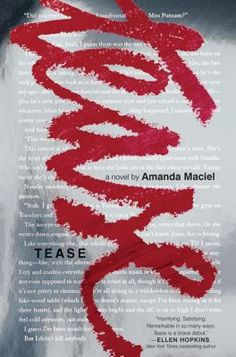 TEASE by Amanda Maciel - On sale April 2014 - A provocative and unforgettable novel, inspired by real-life incidents, about a teenage girl who faces criminal charges for bullying after a classmate commits suicide. Ya Books, Book Club Books, The Book, Good Books, Bullying And Harassment, Amanda, Kindle, Realistic Fiction, Ya Novels