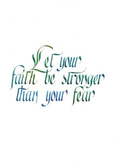 Calligraphic quotes: Faith vs Fear