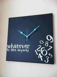 Totally my clock lol