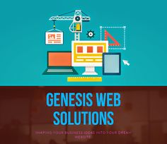 Now get your dream #website   #built   with the #best  and  #strongest  framework and fully #responsive  layout with the help of #Genesis   #Web   #Solutions