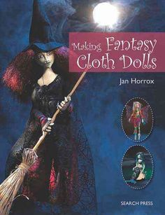 Building on the success of Jan Horrox's previous book, Introduction to Making Cloth Dolls, Jan's new book focuses on her exquisite fantasy dolls, including beautiful fairies, amazing mermaids, an enig