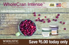 Save $5.00 OFF WholeCran Intense Original and Soft Chews! 1 day only 5/16/2014