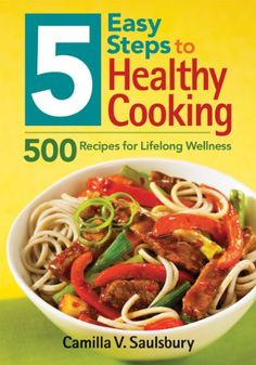 http://letscooknow.com/pinnable-post/5-easy-steps-to-healthy-cooking-500-recipes-for-lifelong-wellness/  This book offers simple, delicious recipes that utilize foods that have a proven track record of enhancing health or offering protection from diseases.  It can be a challenge to discern which foods really do form a healthy diet, let alone how to prepare them into delicious dishes without too much time, fuss, and expense...