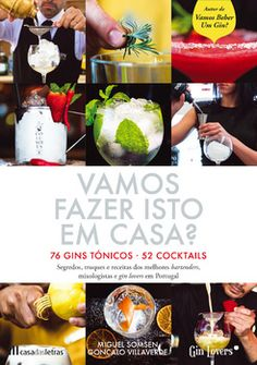 Vamos Fazer Isto Em Casa? Gin, Food, Top Restaurants, New Books, Gastronomia, Recipes, Best Books, Cocktails, Favors