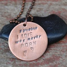 Miscarriage Tribute Pendant Reads Someone I Love Was by BamaRy, $27.50