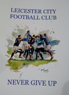"""Football Print, Leicester City Football Club Inspirational Quote, """"NEVER GIVE UP"""" Perfect gift for the footy fan in your life lcfc Foxes by Aveegotun on Etsy"""