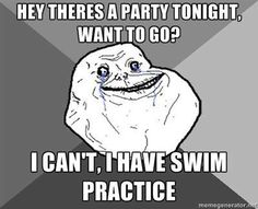 haha.. kinda what I felt like during swim season.. cause of practice(: