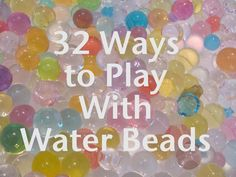 The Chocolate Muffin Tree: 32 Ways To Play With Water Beads - hoping to use tapioca pearls for some of these so j can join in! Sensory Tubs, Sensory Activities, Craft Activities For Kids, Sensory Play, Learning Activities, Projects For Kids, Preschool Activities, Sensory Rooms, Kids Crafts