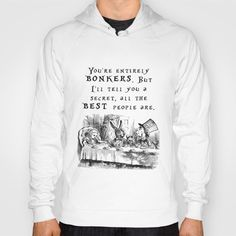 Unisex hoodie pullover - You're entirely bonkers. American Apparel hoody. Peggie Prints on Society 6