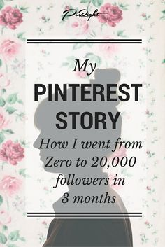 My Pinterest Story – How I Went From Not 'Getting It' To 20,000 Followers In 3 Months