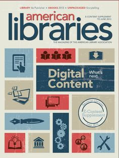Digital Content: What's Next (American Libraries). 2013