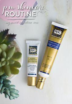 p.m. skincare routine   RoC Retinol Correxion - My Newest Addiction #RoCWrinkleRanking #IC #ad
