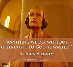 St John Vianney, pray for us! Catholic Quotes, Catholic Prayers, Catholic Saints, Roman Catholic, Prayer Quotes, Wise Quotes, Wise Sayings, Becoming Catholic, St John Vianney