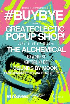 BuyBye a POPup Shop by GREATeclectic at Alchemical in NYC - Yareah Magazine http://yareah.com/popup-alchemical-nyc-1128/