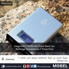#Intocircuit's 15000mAh Power Bank Can Recharge Smartphones 7-Times Over