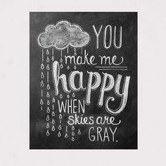Rain Cloud Print - You Make Me Happy Print - Nursery Art - Chalkboard Art - Chalk Art - Chalkboard Print Kitchen Chalkboard, Chalkboard Lettering, Chalkboard Designs, Hand Lettering, Chalkboard Ideas, Blackboard Art, Chalkboard Quotes, Chalkboard Walls, Happy Quotes