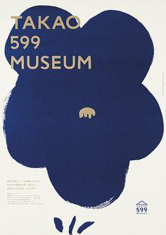 #print #poster © Daikoku Design Institute — TAKAO 599 MUSEUM